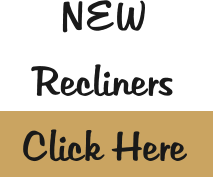 NEW  Recliners Click Here